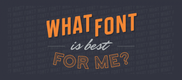 Infographic What font is best for me