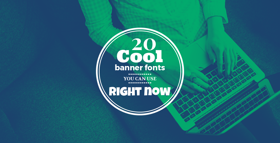 graphic about Printable Fonts for Signs titled Best 20 Great Banner Fonts On your own Can Retain the services of Instantly Currently